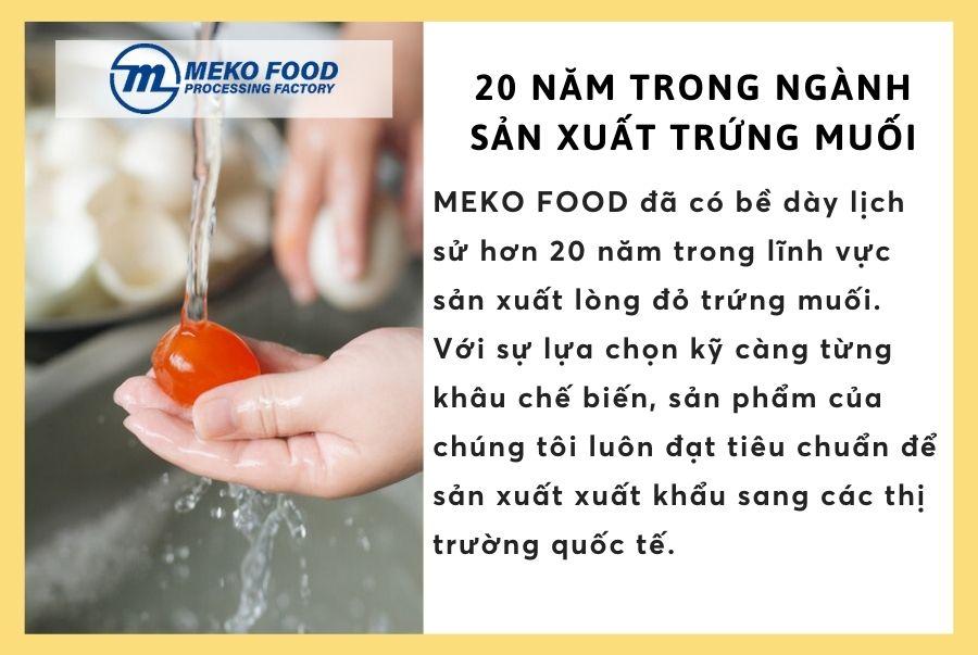 MEKO FOOD - Hơn 20 năm sản xuất lòng đỏ trứng muối hút chân không